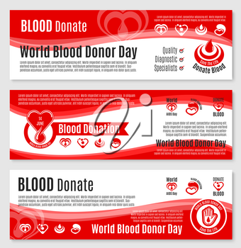 World Donor Day of Blood Donation vector banners set for medical group or blood transfusion center. Design for social volunteer charity event with symbols of blood drops on heart and helping hands