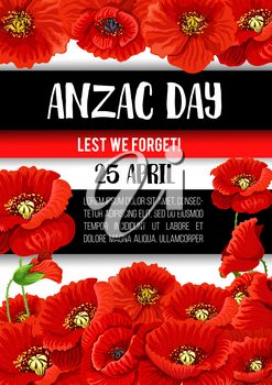 Anzac Day poppy flower banner for Australian and New Zealand Army Force remembrance anniversary. Blooming flower and bud of poppy for Lest We Forget poster of World War soldier memorial card