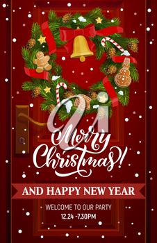 Christmas wreath on house door vector design of Xmas and New Year holidays party invitation. Garland with Xmas bell, red ribbon and bow, candies, pine and fir tree branches, snowflakes and gingerbread
