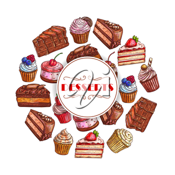Cakes and cupcakes desserts vector poster of sweet pies, chocolate and fruit tarts, muffins and biscuits or cookies, caramel donuts and pudding. Design bakery shop, pastry and patisserie or confection