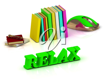 RELAX bright green volume letter and textbooks and computer mouse on white background