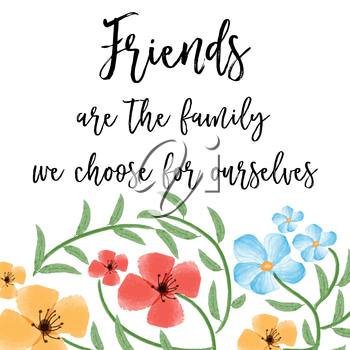 beautiful friendship quote with floral watercolor background, vector format