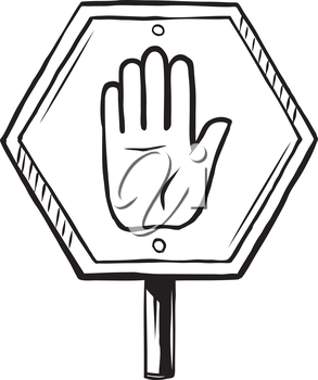 Hexagonal Stop traffic sign showing a raised hand with facing palm, hand-drawn black and white vector illustration