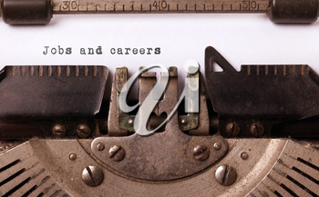 Vintage inscription made by old typewriter, jobs and careers