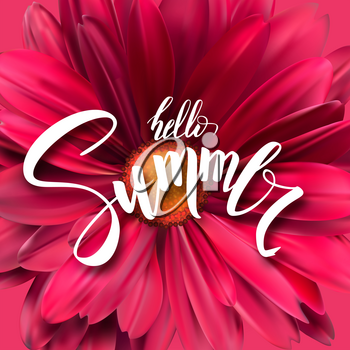 Summer poster with handwritten text, brush pen lettering against the background of an open flower Bud close-up. Template for touristic events, travel agency actions, top view.