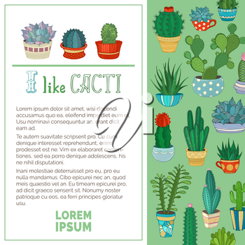 Vector home plants cactus and succulent in pots and cups. A variety of them are with prickles, flowers and without. There is copyspace for your text on white background.