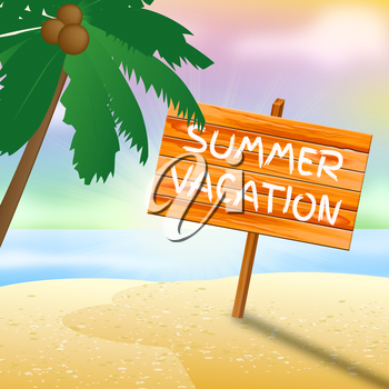 Summer Vacation Meaning Beach Holiday 3d Illustration