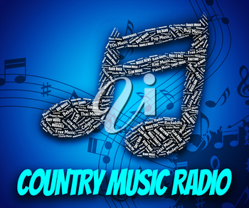 Country Music Radio Indicating Sound Tracks And Country-And-Western