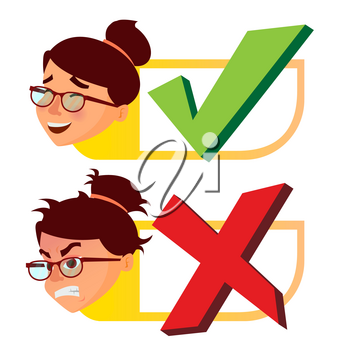 Yes And Now Sign Vector. Woman Face With Emotions. Approval And Disapproval. Right And Wrong Check Box. Isolated Cartoon Illustration