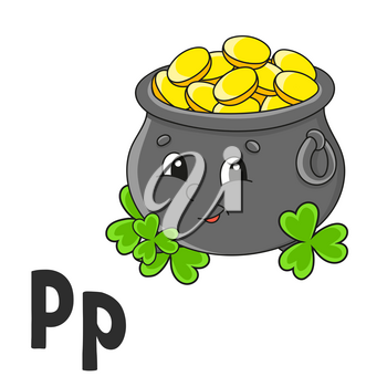 Alphabet letter P. Pot of gold. ABC flash cards. Cartoon cute character isolated on white background. For kids education. Developing worksheet. Learning letters. Vector illustration.